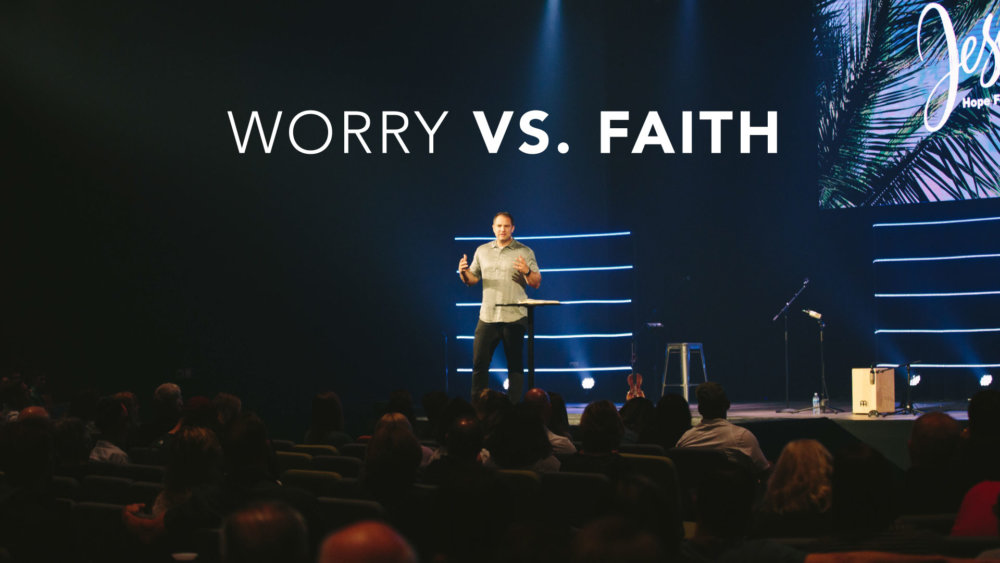 Worry Vs. Faith Image
