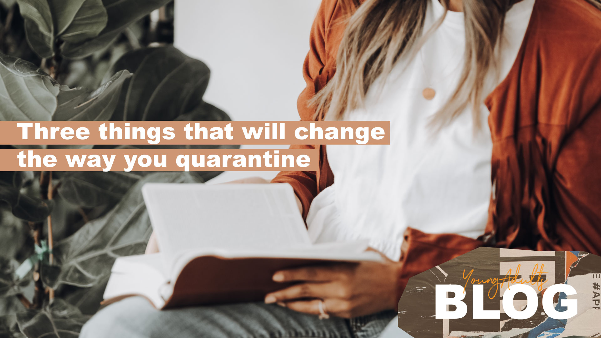 3-Ways-to-change-the-way-you-quarantine