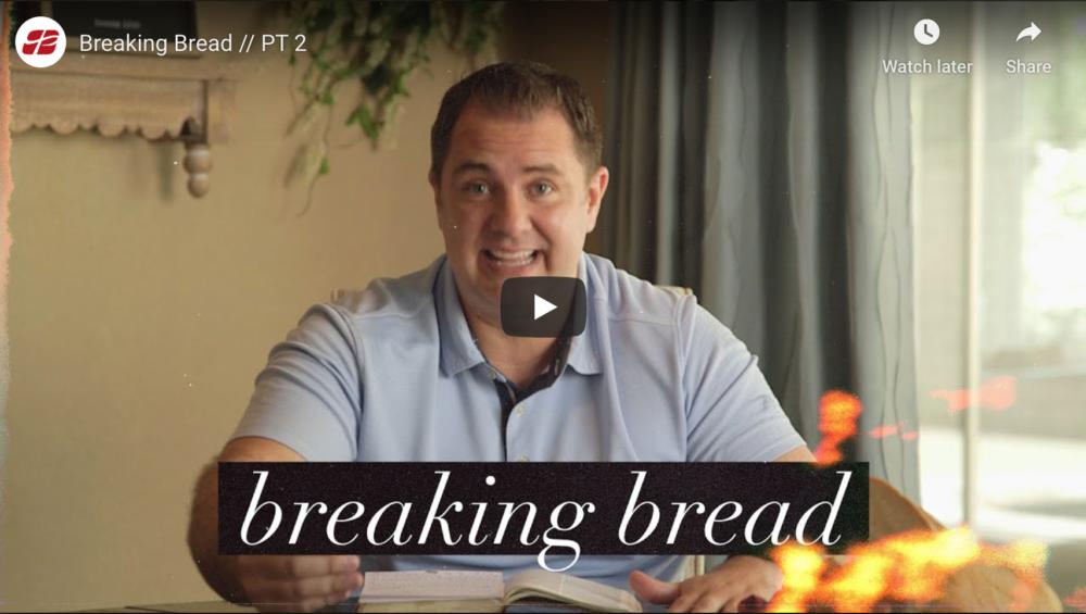 Breaking Bread // PT 2 Image